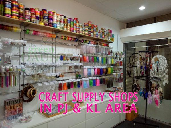 Craft Supply Shops In Petaling Jaya And Kl Green Daun